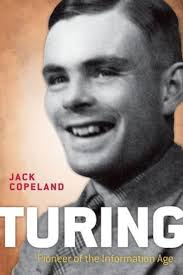 turing pioneer of the information age by jack copeland