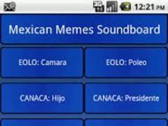 Meme Soundboard - mexican meme soundboard 1 0 1 free download