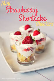 mini strawberry shortcake shooters made with sara lee pound cake