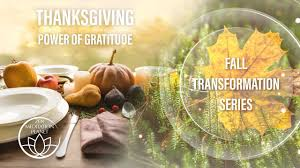 thanksgiving day special power of gratitude loving kindness