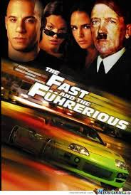 Fast And Furious Meme - fast and the f禺hrerious by shadowgun meme center