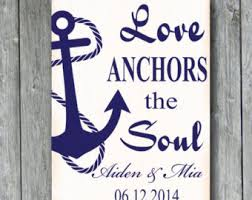 Love Anchors The Soul 8x10 - anchor sign anchor love sign inspirational gift ou are