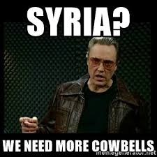 Christopher Walken Cowbell Meme - christopher walken meme syria we need more cowbells christopher
