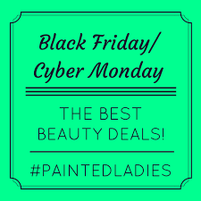 best black friday cosmetic deals black friday and cyber monday beauty deals for 2014 painted ladies