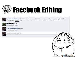 Meme Editing - facebook editing by kylecbenton meme center