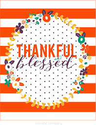 free thanksgiving print thankful and blessed company