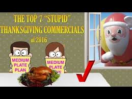 the top 7 stupid thanksgiving commercials of 2016