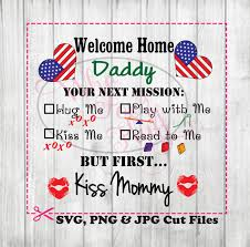 Welcome Home Decorations Military Welcome Home Daddy Clipart Deployment Svg Diy