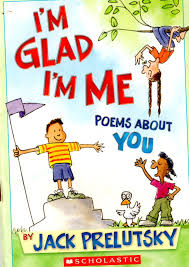 me reading i m glad i m me poems about you by prelutsky
