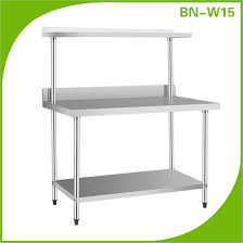 stainless steel work table with shelves stainless steel kitchen work table with under shelf and over shelf