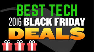 the best black friday 2016 tech deals amazon best buy target