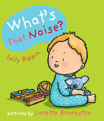 what s what s that noise sally rippin and lorette broekstra