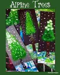 painted paper alpine trees art lessons for kids ideas navidad