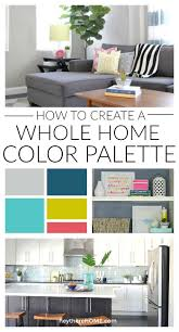 home interior color palettes how to create a whole home color palette