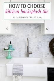 how to choose a kitchen backsplash choosing kitchen backsplash tile just a and