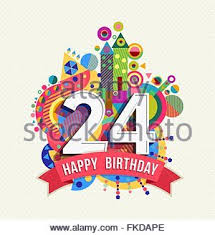 happy birthday card 24th birthday stock photos happy birthday