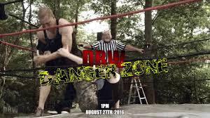 dominating backyard wrestling danger zone promo youtube