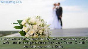 wedding wishes jokes wedding wishes quotes and humorous messages wishesmsg