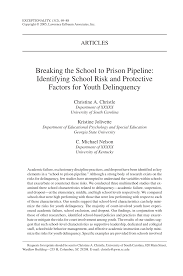 breaking the to prison pipeline identifying risk