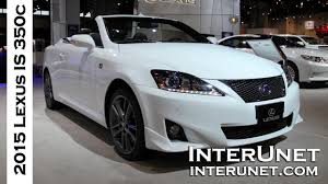 2015 Lexus Is 350 Convertible Youtube
