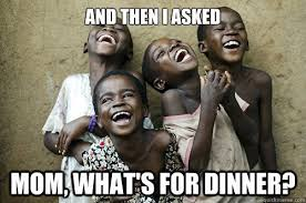 Whats For Dinner Meme - 10 internet memes that are poking fun at african stereotypes afromum