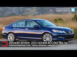 2013 honda accord v6 review detailed review 2013 honda accord touring v6 on everyman driver