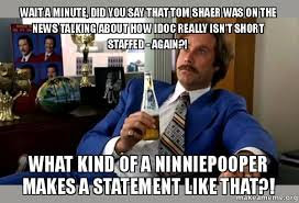 Say What Again Meme - wait a minute did you say that tom shaer was on the news talking