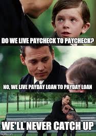 Payday Meme - finding neverland meme imgflip