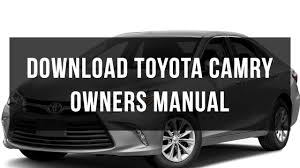 download toyota camry owners manual free pdf youtube