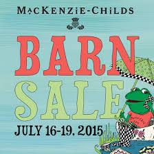 Mackenzie Childs Barn Sale Mackenzie Childs Barn Sale U2013 July 16 19 2015 Coco For Beauty Blog