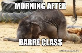 Morning After Meme - morning after barre class barre class make a meme