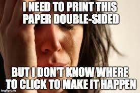 Meme Print - first world problems meme imgflip