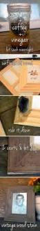 Best 10 Wood Stain Ideas On Pinterest Staining Wood Furniture by Diy Vintage Wood Stain Using Coffee Steel Wool Vinegar I Am So