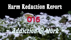 reduction cuisine addict harm reduction report 016 addiction work