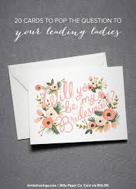 bridesmaid cards the 20 best will you be my bridesmaid cards bridal musings