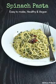 easy pasta recipes divya s culinary journey spinach pasta easy pasta recipes healthy