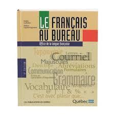 le de bureau dict le francais au bureau 7e edit 06015 00 9782551252428
