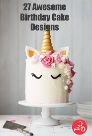 amazing birthday cakes 27 awesome birthday cakes