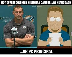 Pc Meme - not sure if dolphinshired dan cbellasheadcoach memes miami
