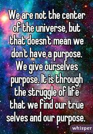 True Selves - we are not the center of the universe but that doesn u0027t mean we
