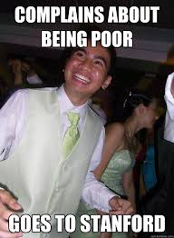 Filipino Memes - complains about being poor goes to stanford overexcited filipino