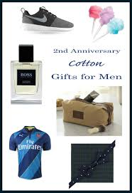 cotton anniversary gifts for him 2nd anniversary gift ideas for him men anniversary gifts