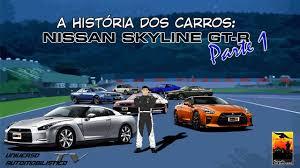 nissan skyline through the years a história dos carros nissan skyline gt r parte 1 youtube
