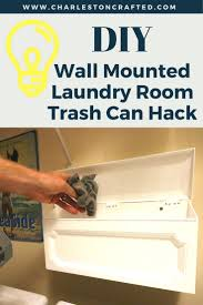 Diy Wall Mount Mailbox Diy Wall Mounted Laundry Room Trash Can Hack U2022 Charleston Crafted