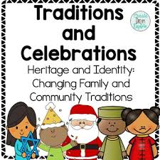 traditions and celebrations for heritage and identity changing