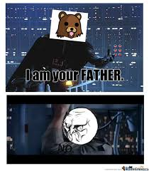 I Am Your Father Meme - i am your father by whatacatch meme center