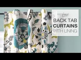 Tab Curtains Pattern How To Sew Lined Back Tab Curtains Tutorial