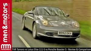porsche boxster comparison tvr tamora vs lotus elise 111 s vs porsche boxster s review