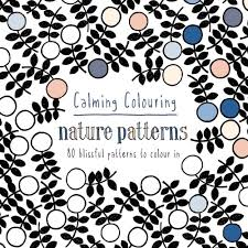 calming colouring nature patterns 80 blissful patterns to colour