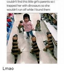 Funny Dinosaur Meme - 25 best memes about dinosaur dinosaur memes